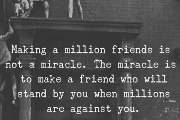 When Million are Against you - Best Friend Quotes