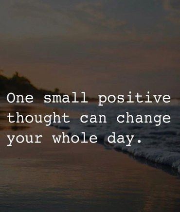 Thought can Change your Whole Day - Best Positive Quotes