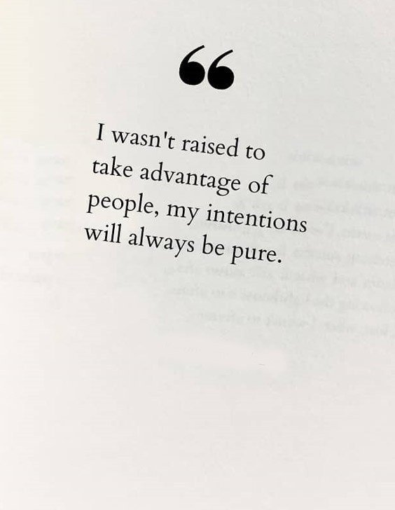 My Intention will always be Pure - Best Quotes for Everyone