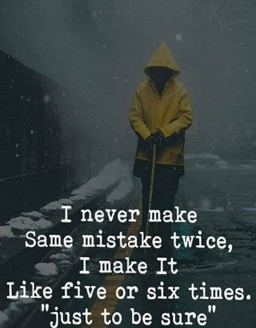 Just to be Sure - Best Mistake Quotes