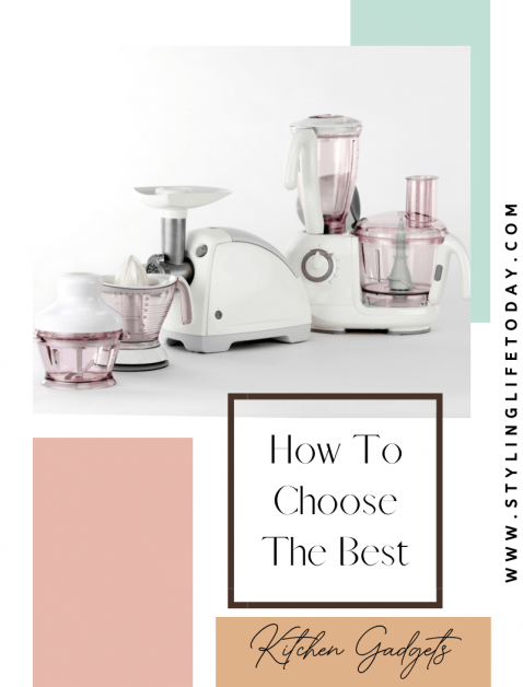 How To Choose The Best Kitchen Gadgets