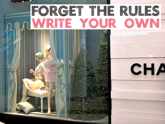 Forget the rules. Write your own