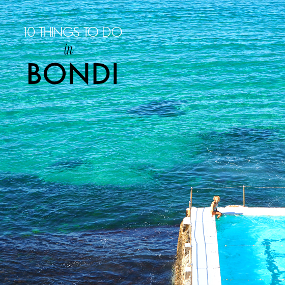 10 Things to do in Bondi | Styling You