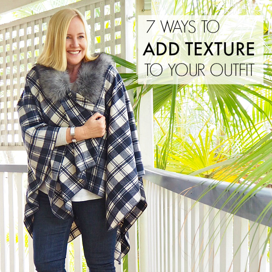 7 ways to add texture to your outfit