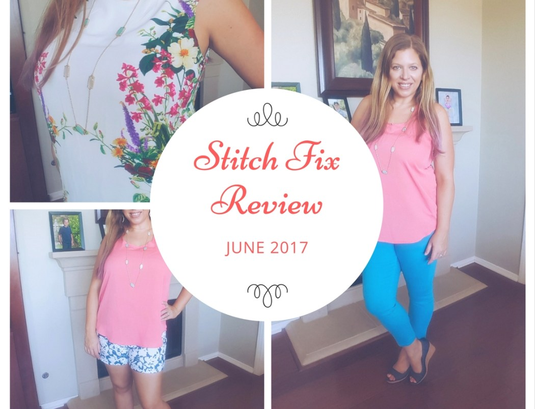 Stitch Fix Review June 2017 - #stitchfix #style #fashion