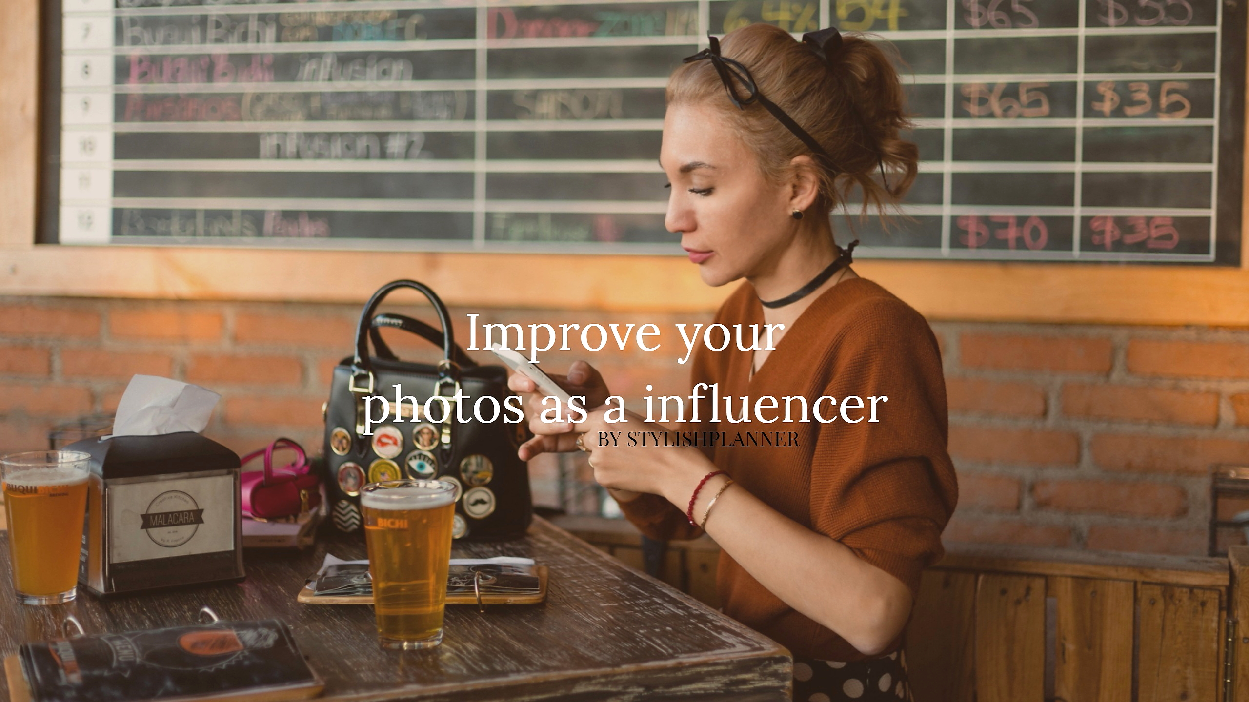 How to improve your photos as a influencer