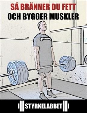 Så bränner du fett och bygger muskler