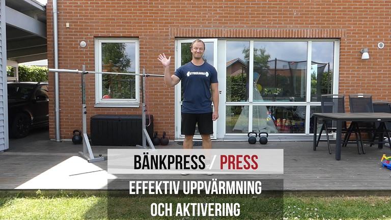 Uppvärmning inför bänkpress eller press