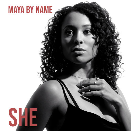 Check Out New Album She by Maya by Name