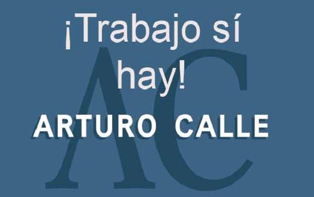 Trabajo sí hay en Bogotá: Arturo Calle