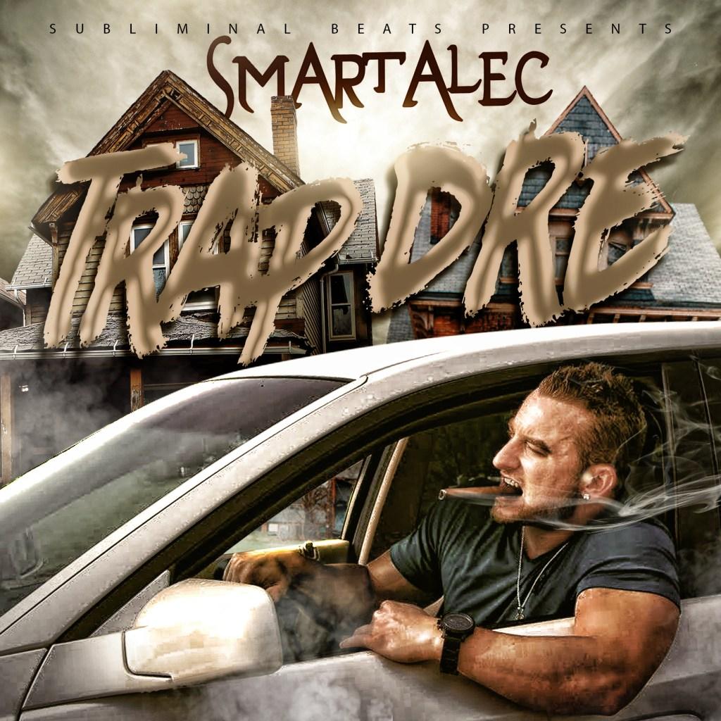 Smartalec (On The Track) - Trap Dre