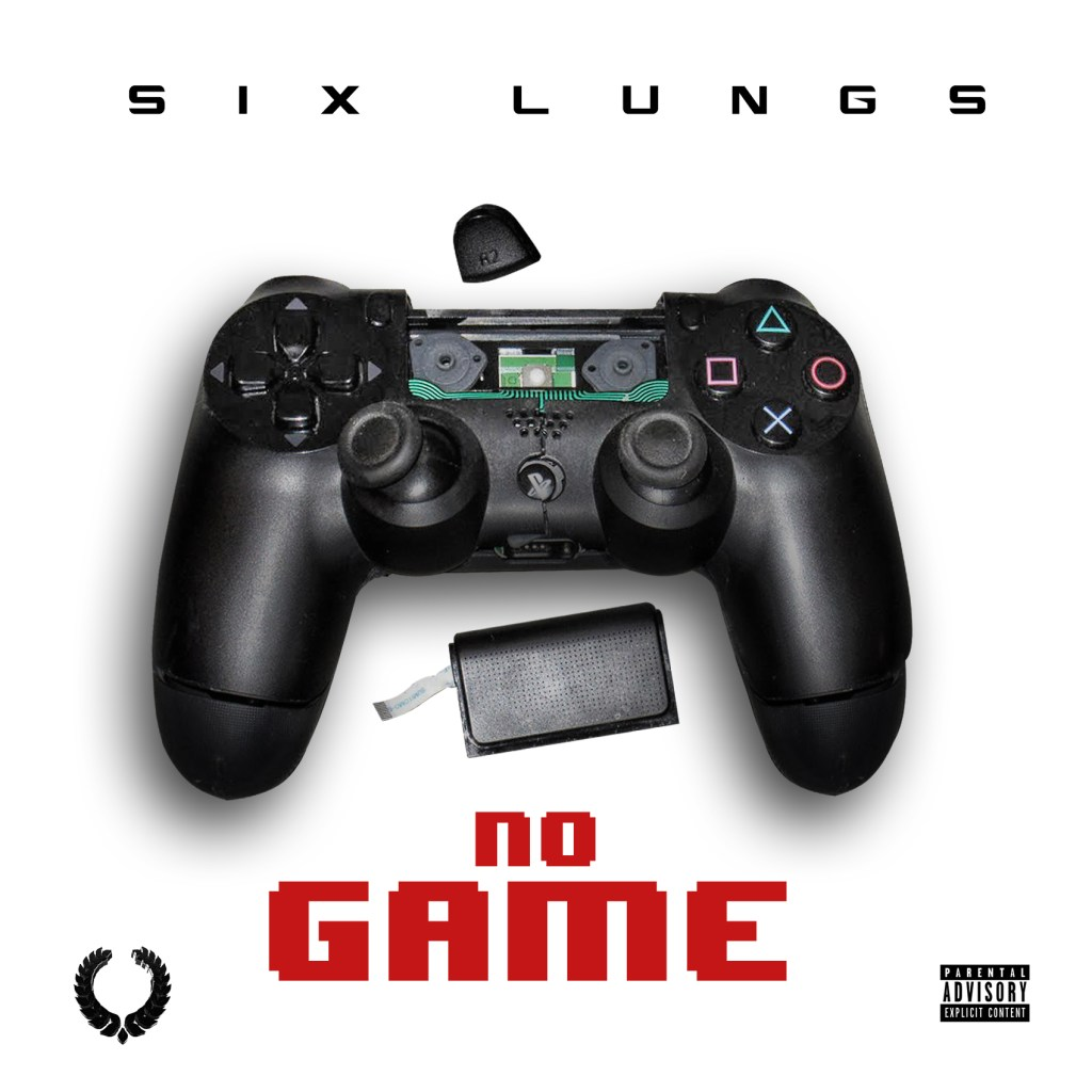 "Six Lungs - ""No Game"" (Prod. by Smartalec On The Track)"