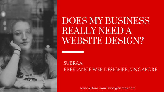 Do I really need a Website - Subraa Freelance Web Developer