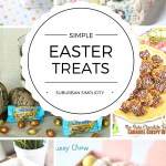 Simple and Easy Easter Treats