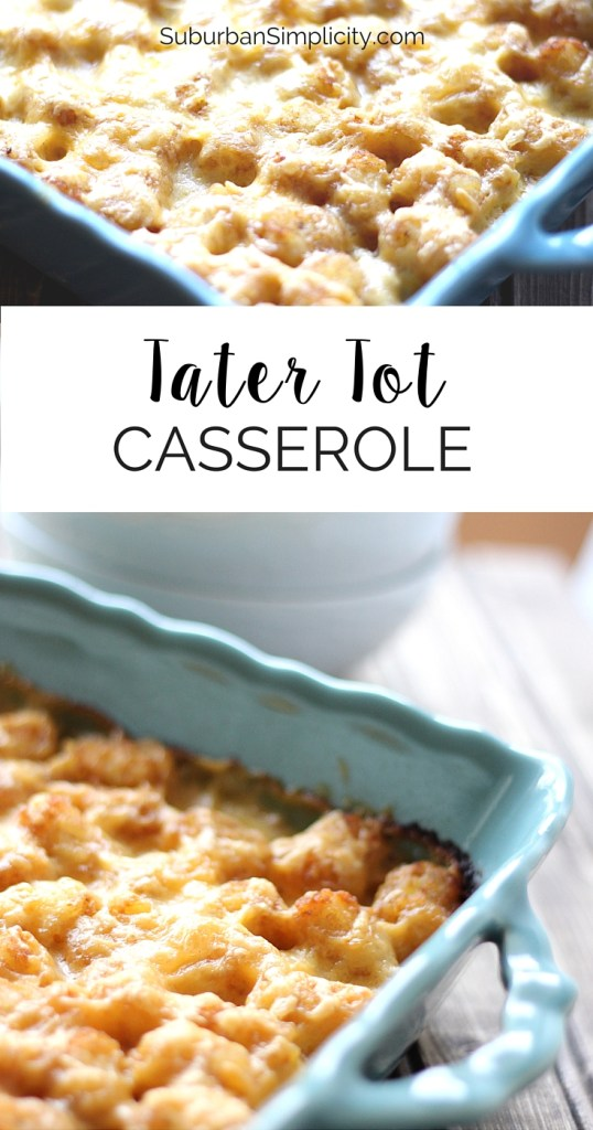 Tater Tot Casserole is the ultimate comfort food! This dinner recipe feeds and satisfies the entire family!