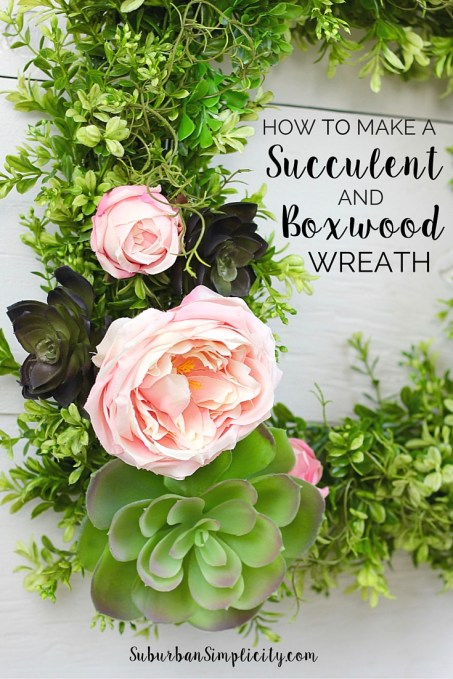 How to make a Succulent and Boxwood Wreath tutorial