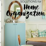 Simple Solutions for Home Organization