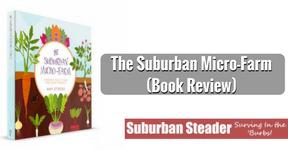 Suburban Micro-Farm (Book Review)