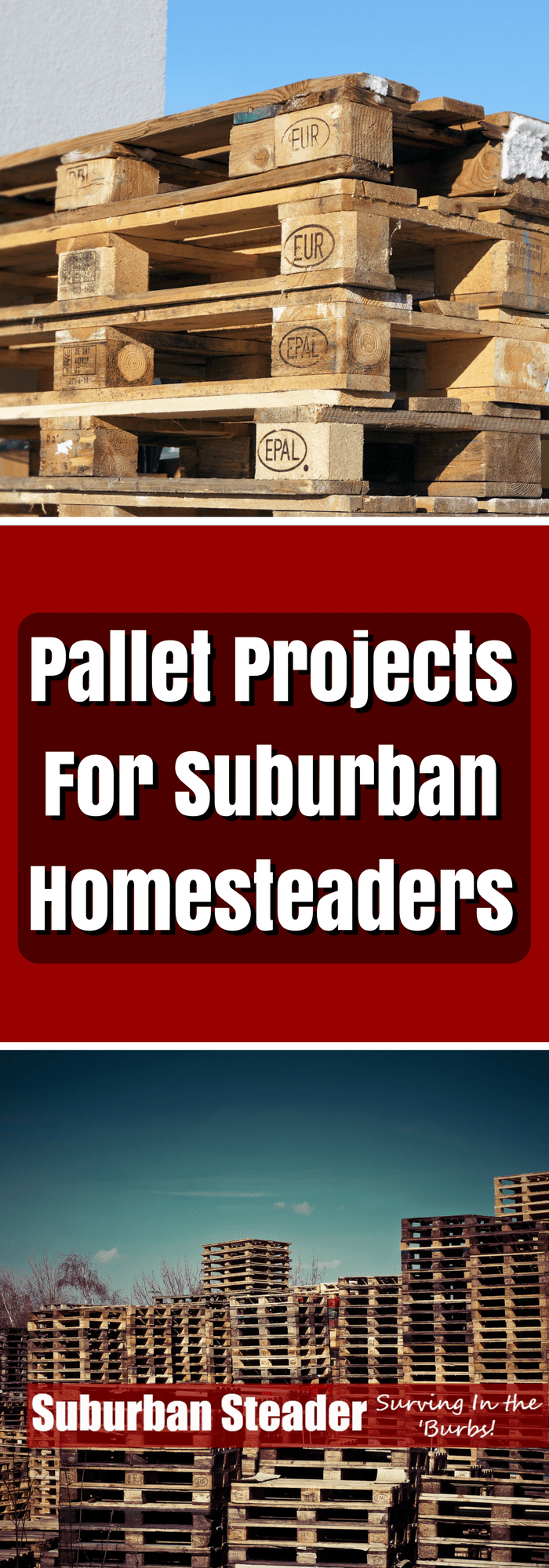 Pallet Projects For Suburban Homesteaders