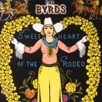 Thumbnail for Episode 449: The Byrds – 'Sweetheart of the Rodeo'