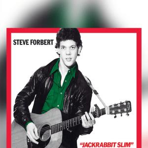 Episode 1015: Super Songs – Steve Forbert, Gang of Four