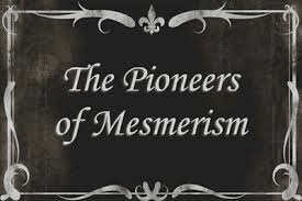 pioneers of mesmerism