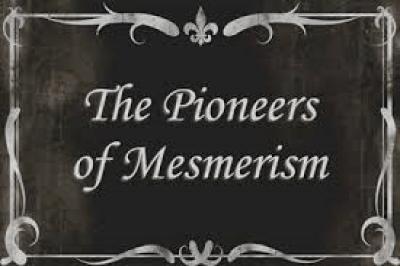 pioneers of mesmerism