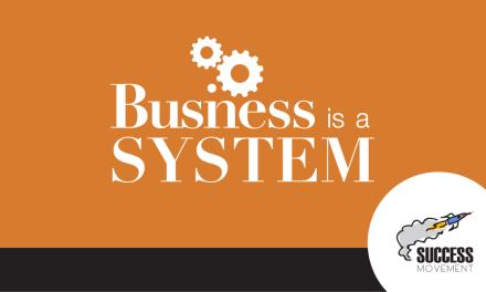 "What Most Startups Don't Understand… ""Business is a System!"""