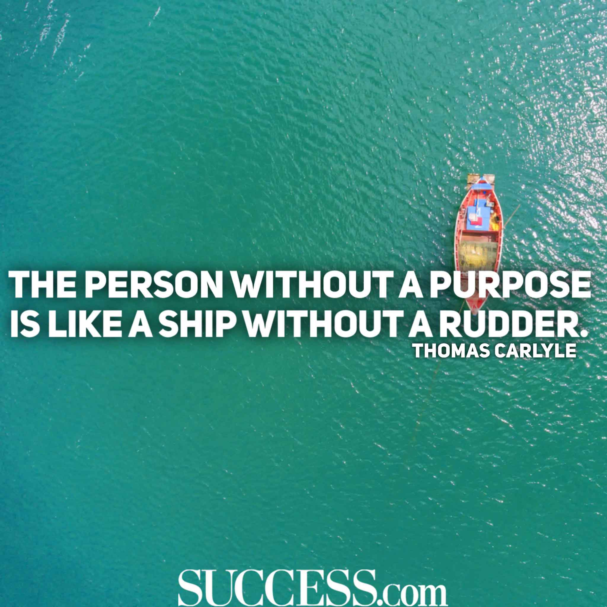 17 Inspiring Quotes to Help You Live a Life of Purpose