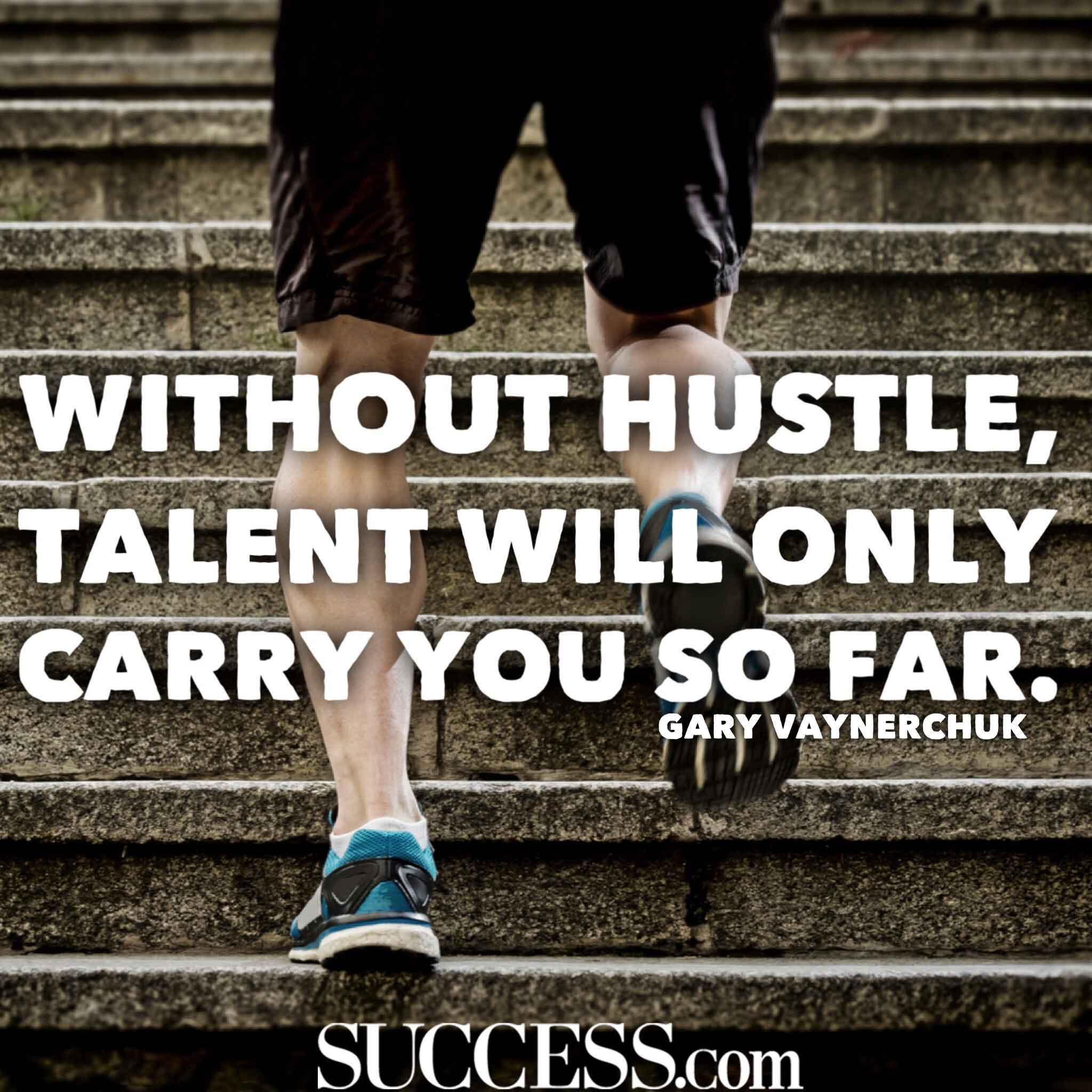 Embrace the Hustle With These 13 Motivating Quotes