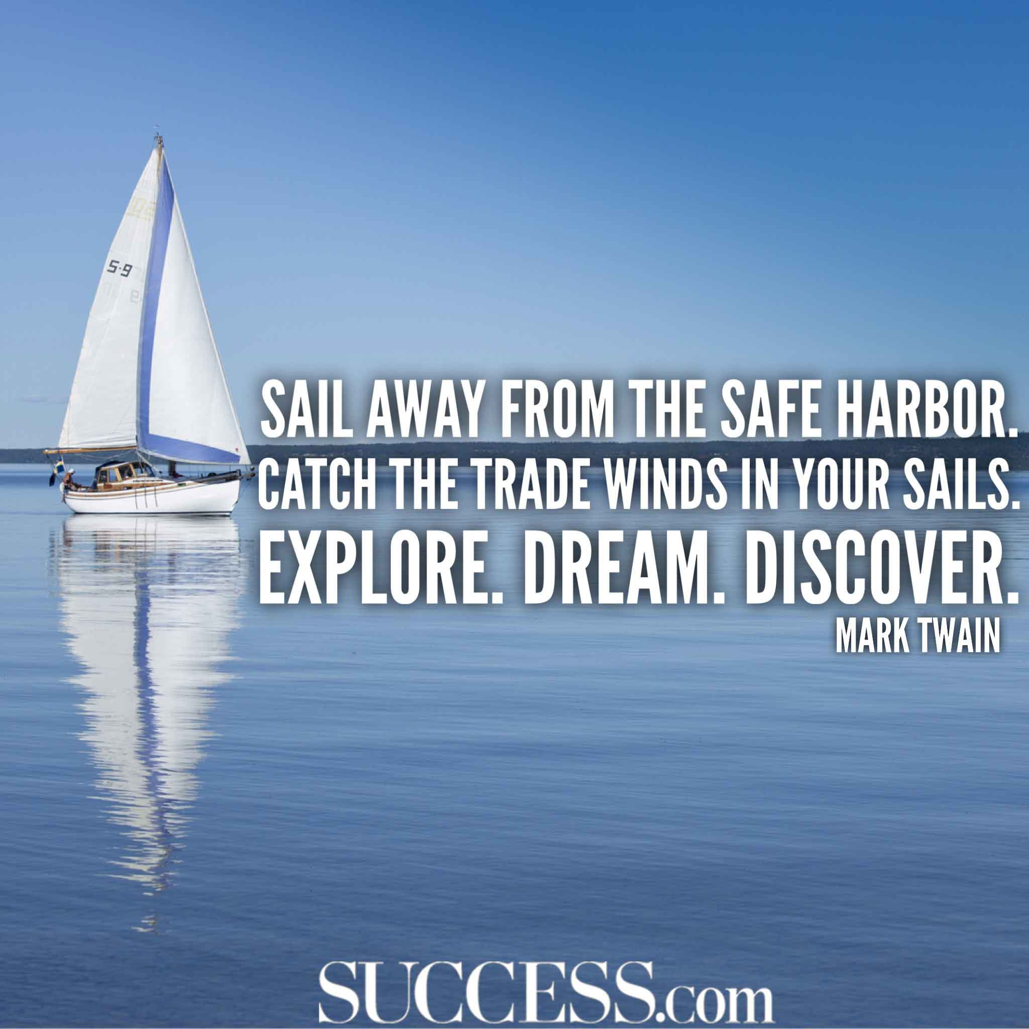 Sailing Inspirational Quotes: 15 Inspiring Quotes About Being A Dreamer