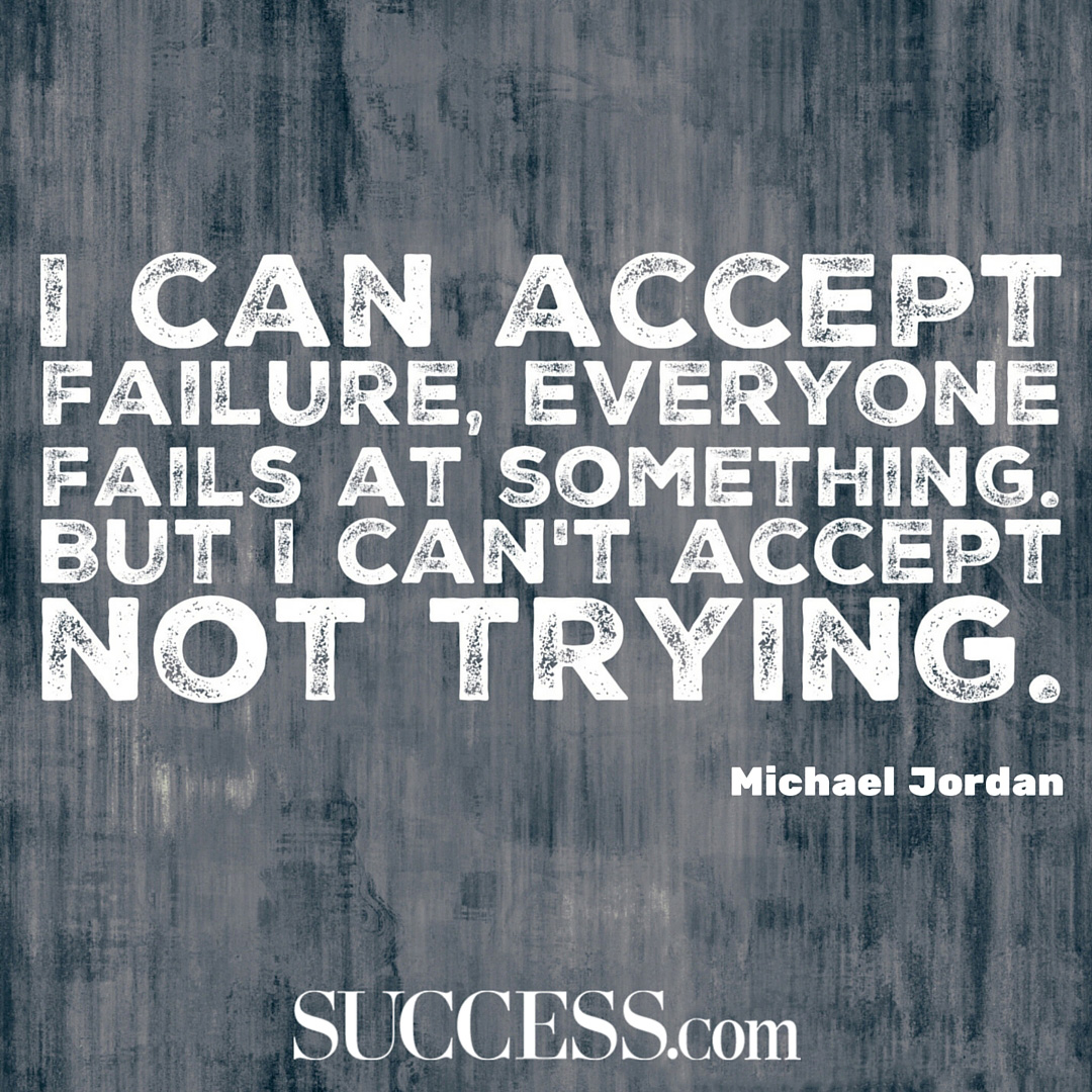 Success Later In Life Quotes: 21 Quotes About Failing Fearlessly