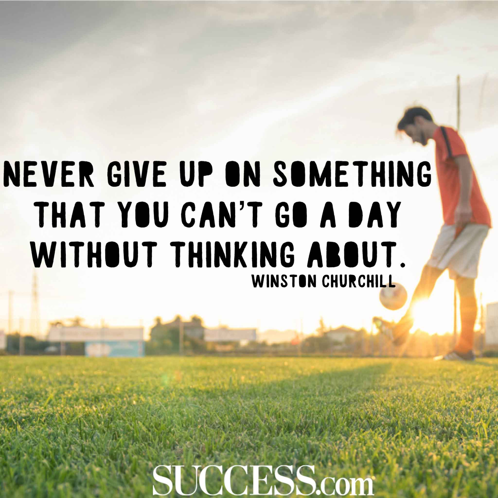 15 Inspiring Quotes About Never Giving Up