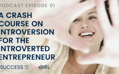 Episode 01 – A Crash Course on Introversion (for the Introverted Entrepreneur)