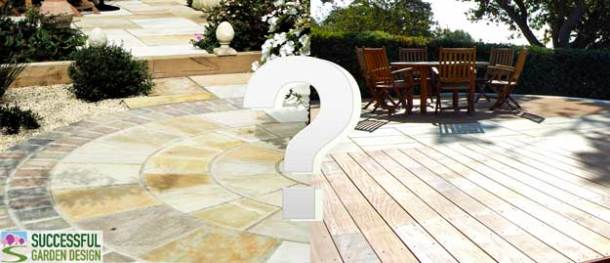 Patio or deck which is best for Successful garden design