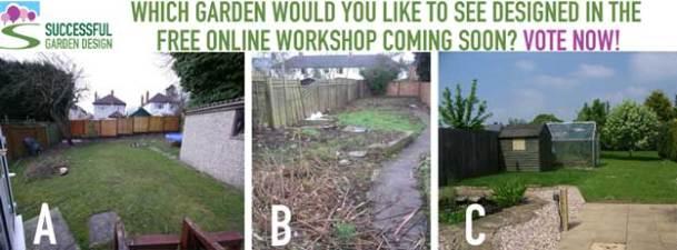 Garden Design Workshop – Which Garden Has Been Chosen?