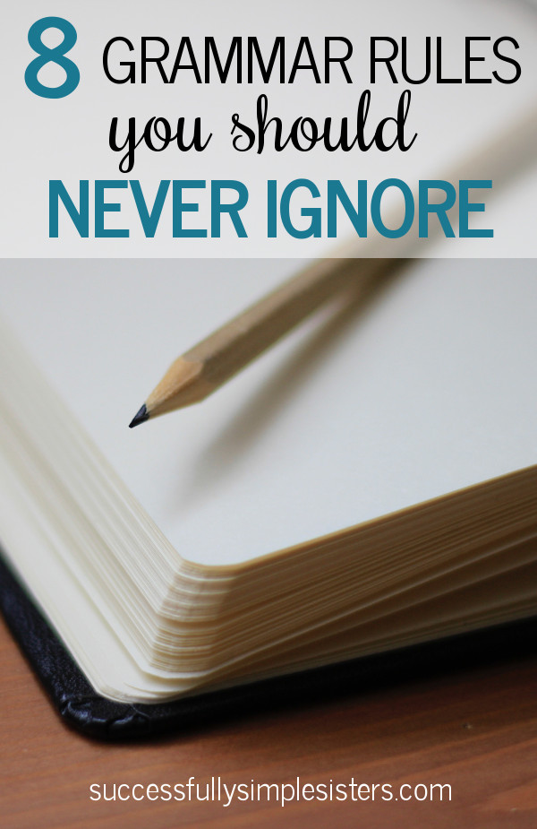 8 grammar rules you should never ignore