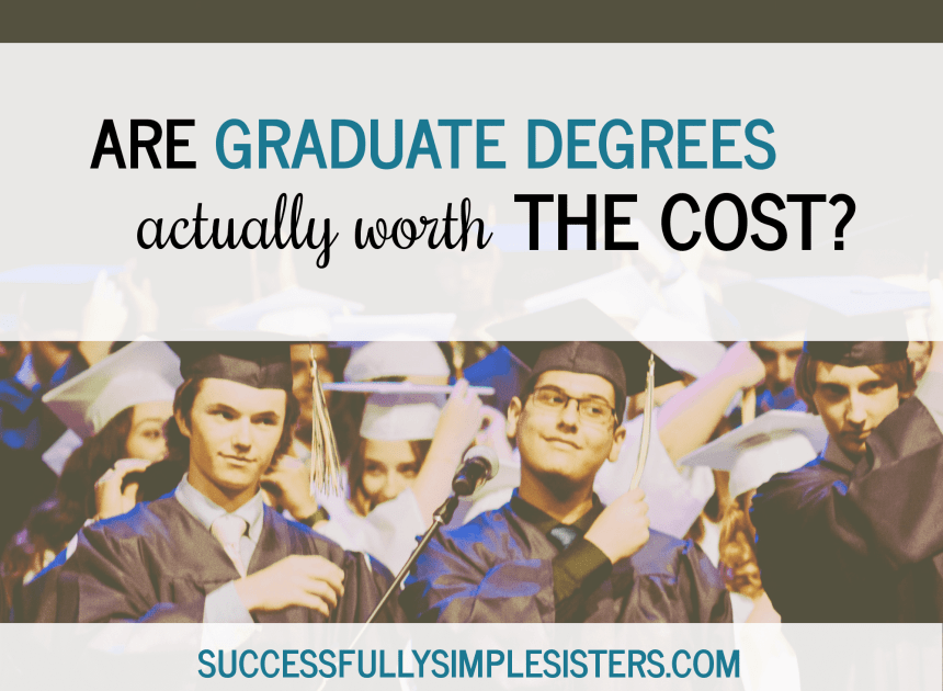 is attending grad school worth the astronomical costs?