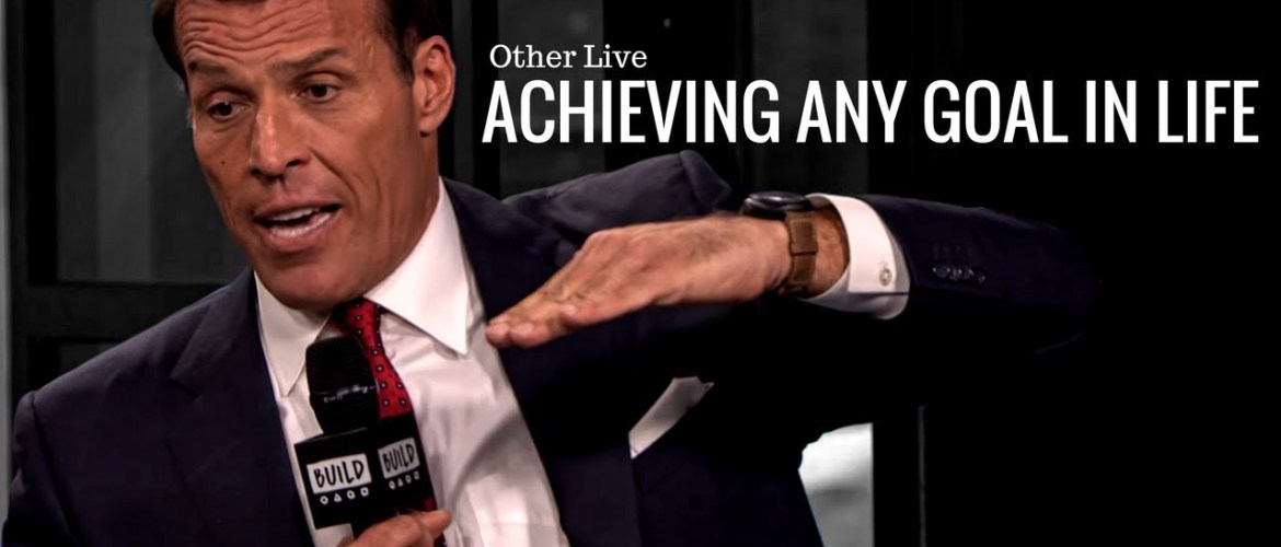 Tony Robbins: Simple Steps To Achieve Any Goal You Desire ( Tony Robbins Law of Attraction )