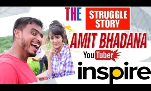 The Real Struggle & Success Story of Amit Bhadana ! Inspirational Biography