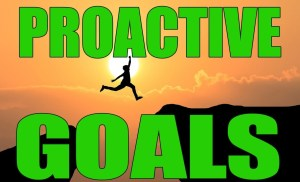 How To Set ProActive Weekly Goals That You Can Achieve – SMART WEEKLY GOALS