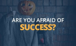 Are You Afraid of Success? | Brian Tracy