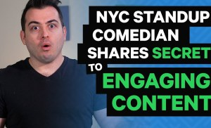 NYC Standup Comedian Shares Secret To Engaging Content (may be NSFW)