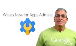 What's New for G Suite Admins – November 2017 Edition
