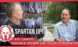 181: Ric Cabot | Double Down on Your Strengths
