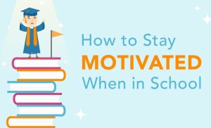 How to Stay Motivated When in School | Brian Tracy