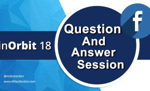 InOrbit 2018 Facebook Advertising Question & Answer Session