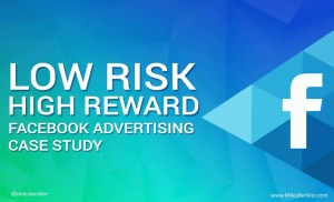 "Facebook Advertising Case Study – Results From Optimizing Your ""$5 Per Day"" Facebook Ad Campaign"