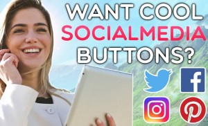 How to Add Cool *MUST HAVE* Social Media Follow/Share Buttons to Your Website