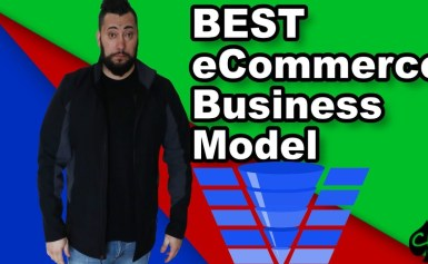 FIVE BEST eCommerce Business Models Of 2018